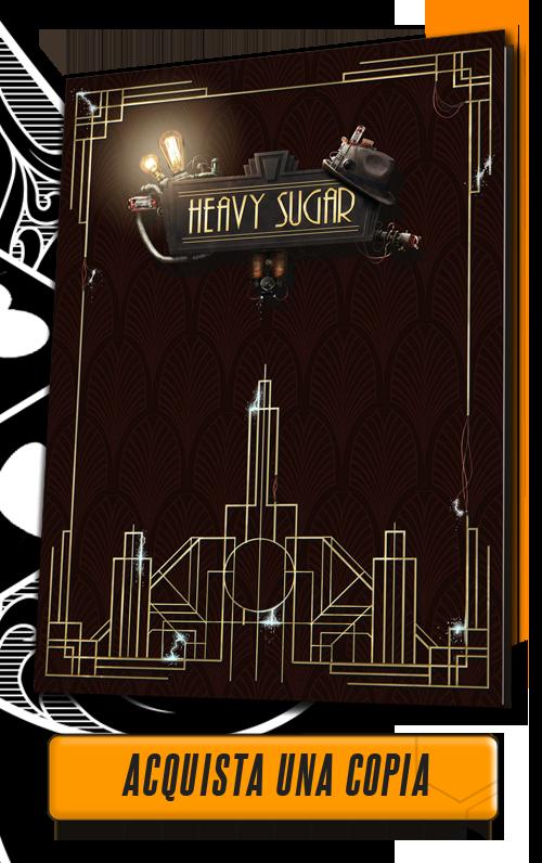 Aces Games - Heavy Sugar GdR, il Gioco di Ruolo Tesla-punk, con il manuale base disponibile per l'acquisto