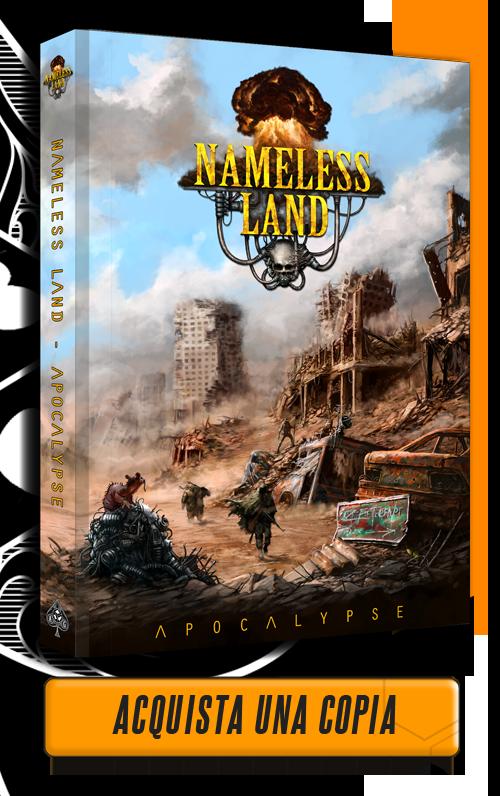 Aces Games Nameless Land GdR, ambientazione Gioco di Ruolo Post-apocalittico - Acquista Manuale Base